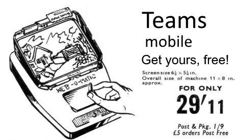 1950's style spoof ad for portable retro Teams mobile device